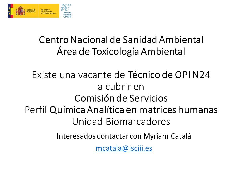 Vacante Técnico OPI N24 Química Analítica matrices humanas en Comisión deServicios
