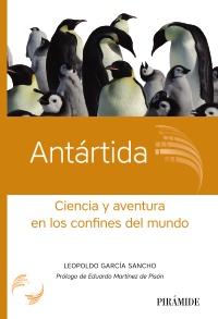 La lectura ideal para estas vacaciones de Navidad: las aventuras de un científico español en laAntártida